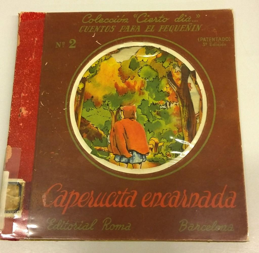 """Caperucita encarnada, C, Perrault, ilustraciones de Lluís Mallafré, Editorial Roma, Colección """"Cierto día..."""", 1949."""