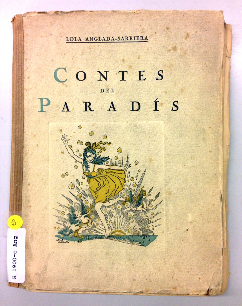 Contes del paradís, de Lola Anglada-Sarriera, Editorial Catalana, 1920.