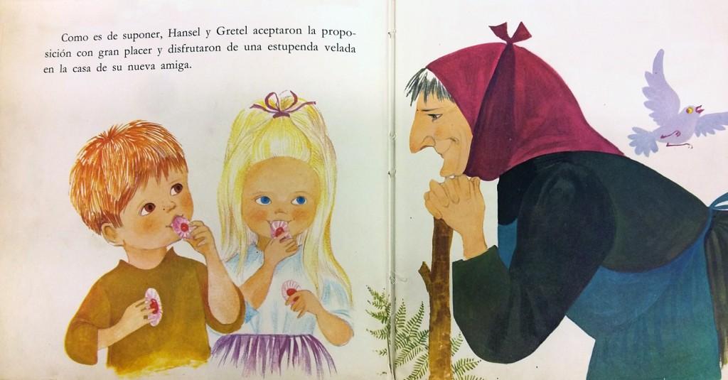 Hansel y Gretel / Hermanos Grimm ; ilustraciones de Monique Gorde; versión de Juan A.G. Larraya; Editorial Lito, Barcelona, 1970.