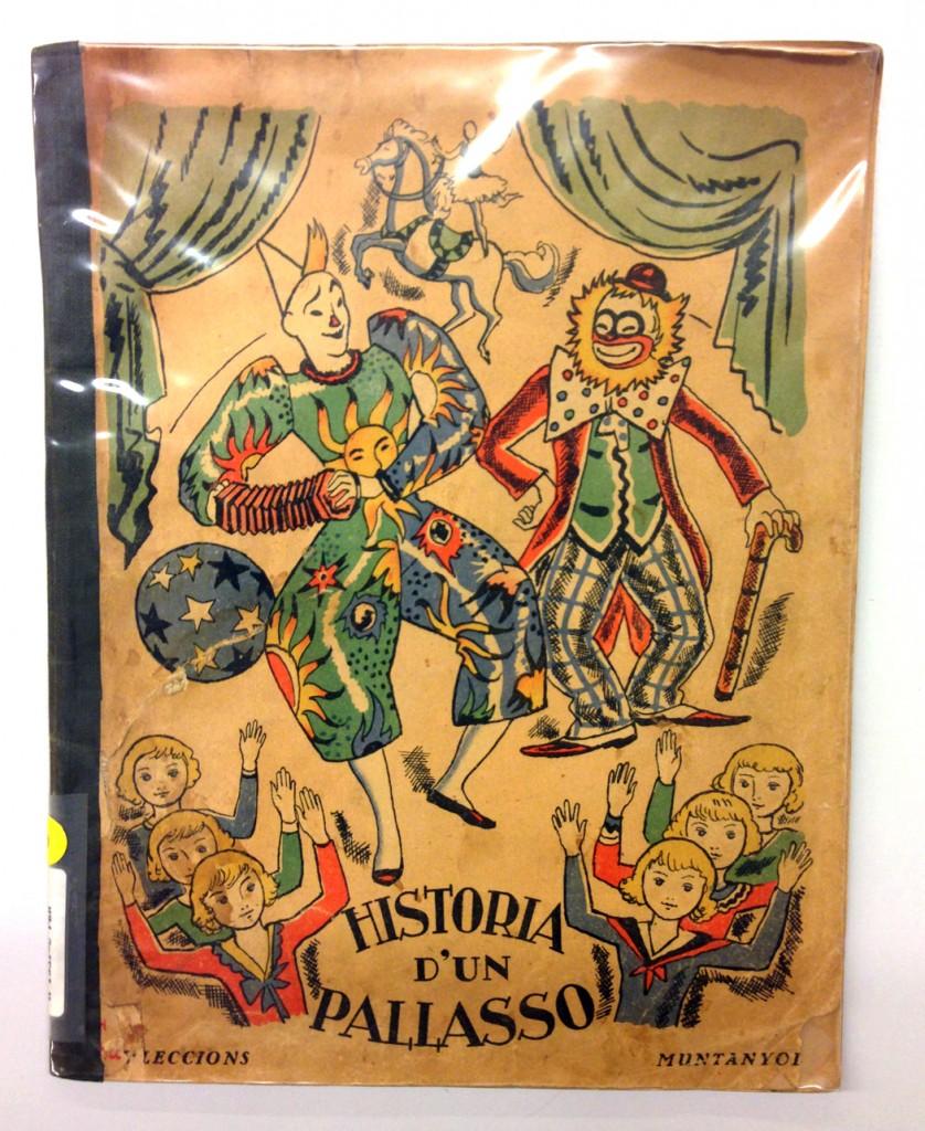 Historia d'un pallasso, de Rafael Barradas; ilustraciones de Alfred Opisso, Editorial Muntanyola, 1933.